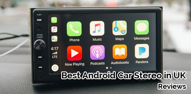 best android car stereo UK
