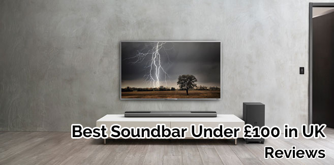 Best Soundbar Under £100 UK