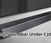 Best Soundbar Under £300 UK